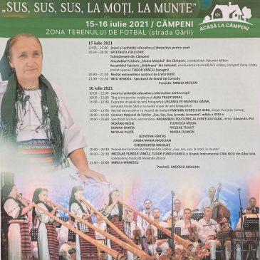 """Festivalul Național de Folclor """"SUS,SUS,SUS LA MOȚI LA MUNTE"""" 2021, Câmpeni, jud. Alba"""
